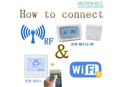 How to Connect RF Wireless and Wifi in Thermostats?